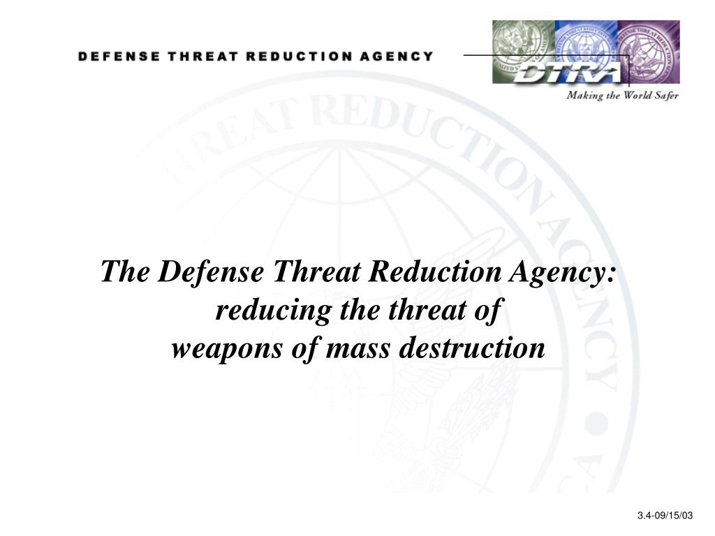 The Defense Threat Reduction Agency:
