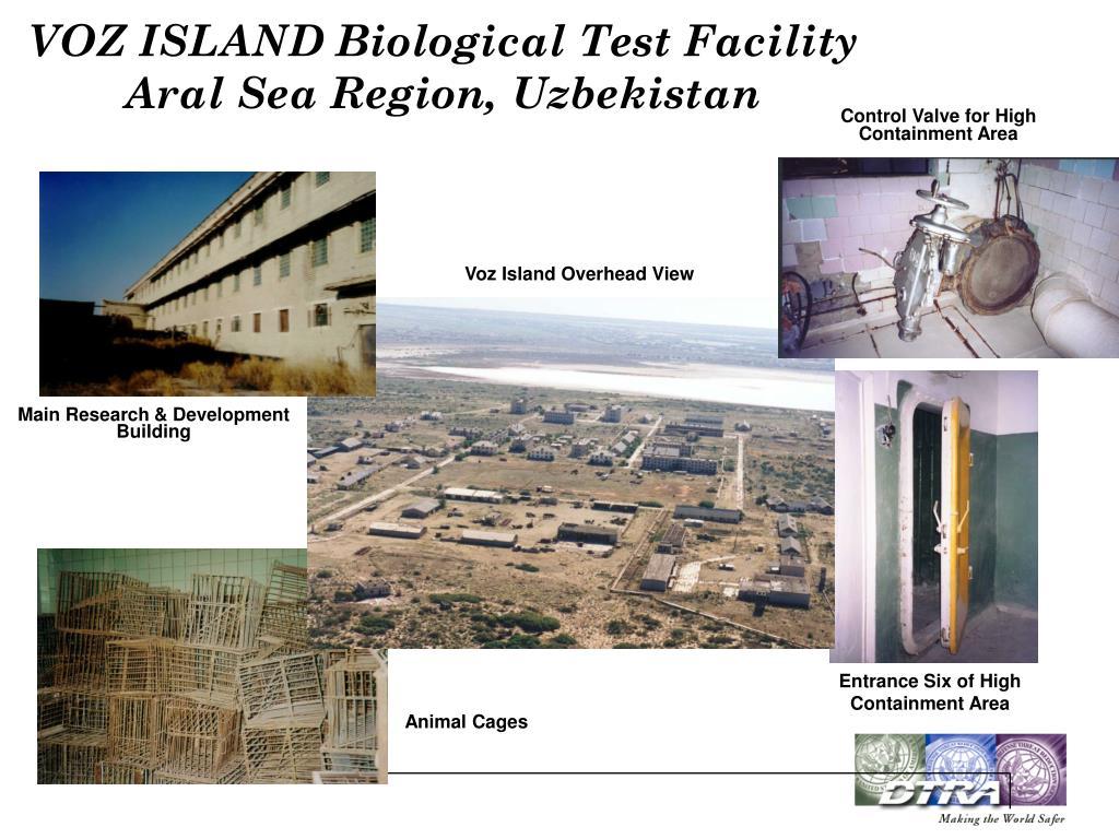 VOZ ISLAND Biological Test Facility