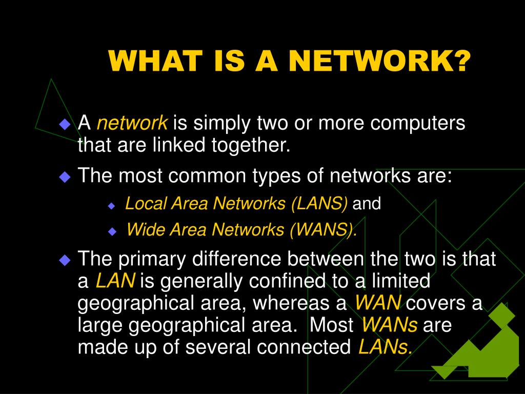 WHAT IS A NETWORK?