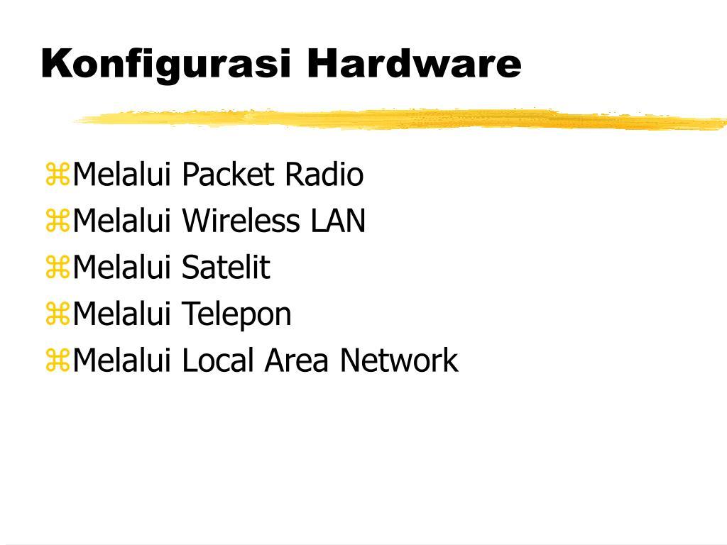 Konfigurasi Hardware