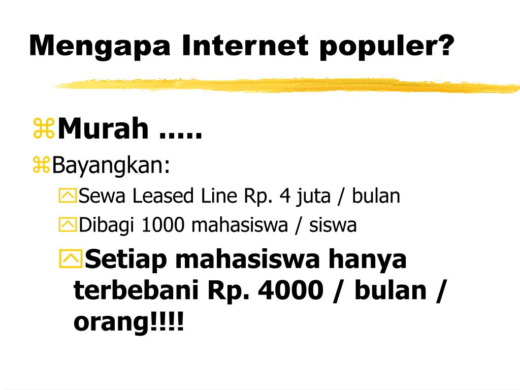 Mengapa Internet populer?