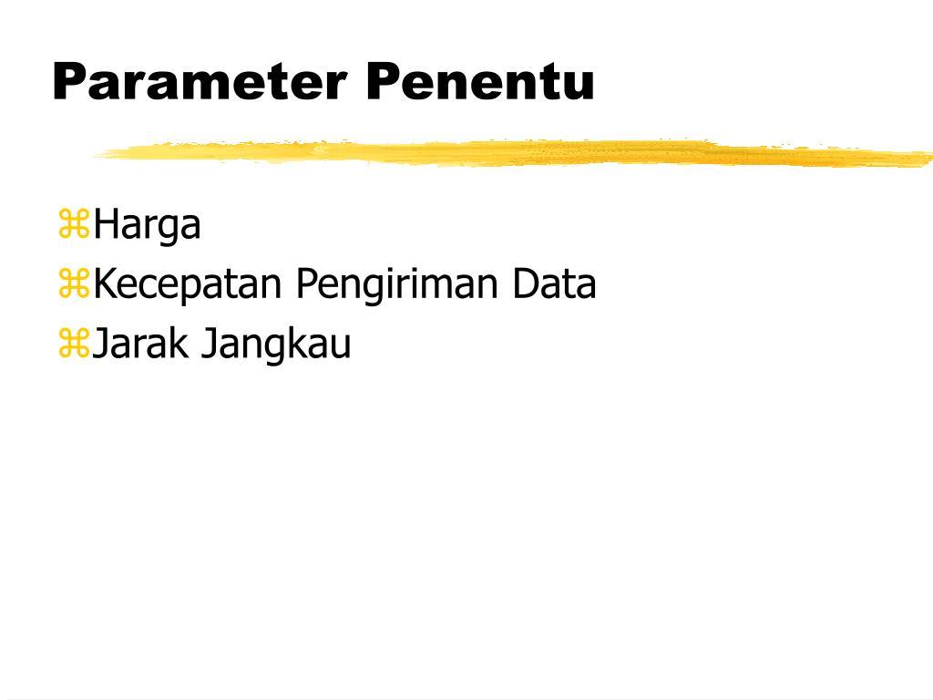 Parameter Penentu