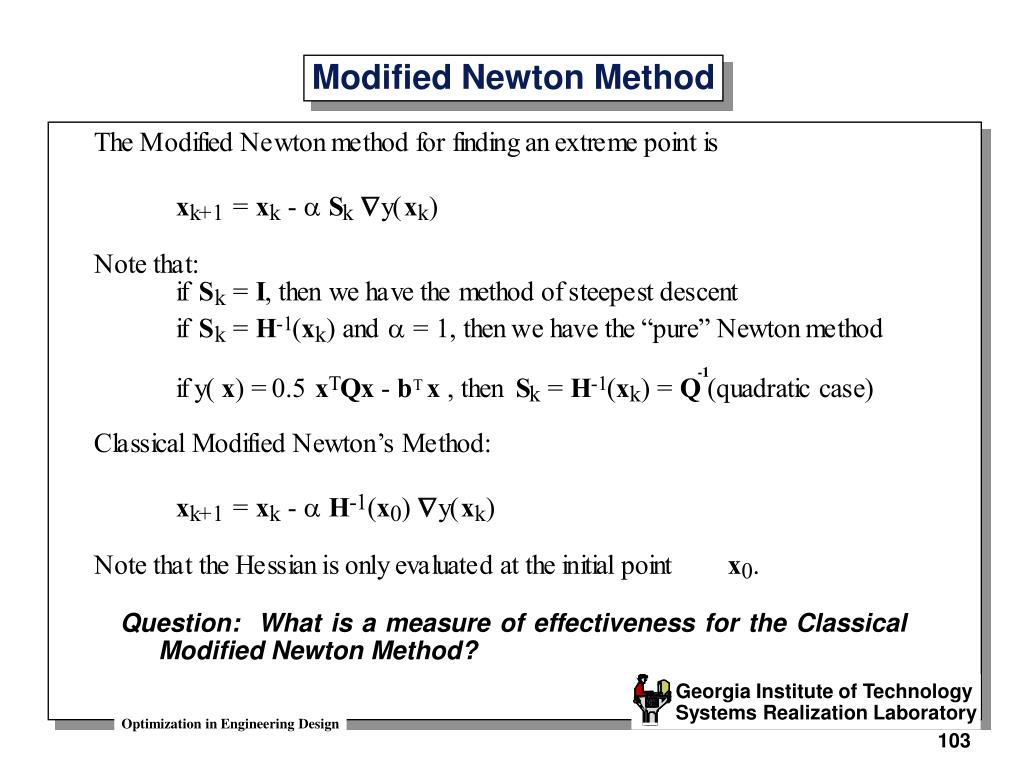 Question:  What is a measure of effectiveness for the Classical Modified Newton Method?