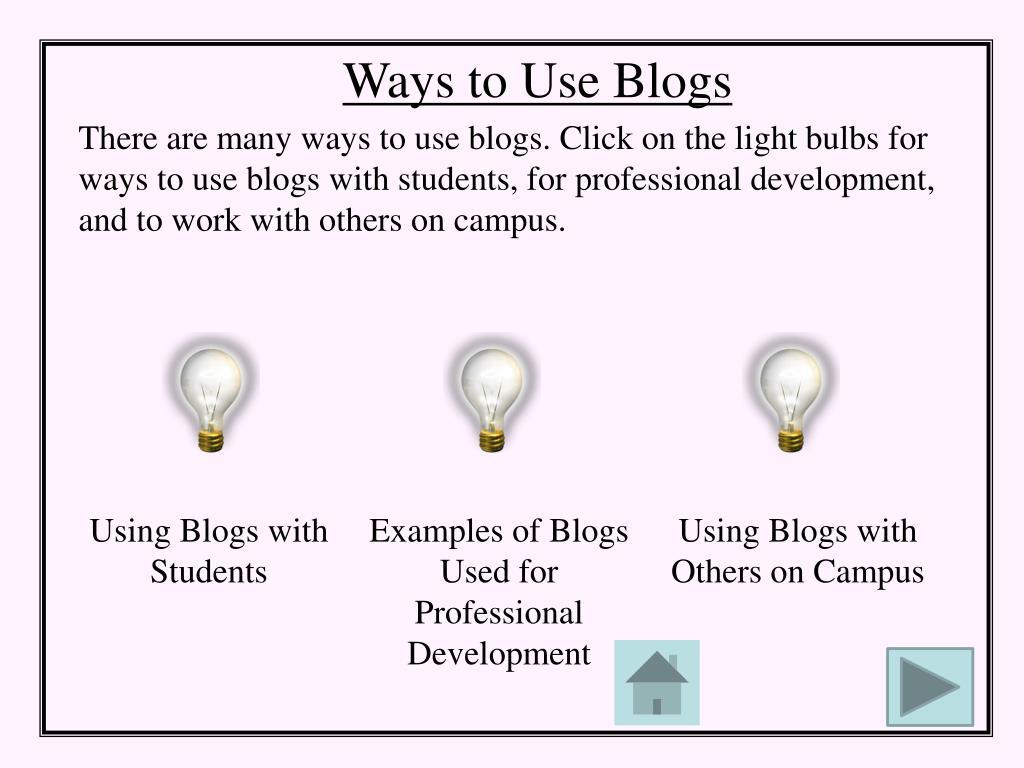 Ways to Use Blogs