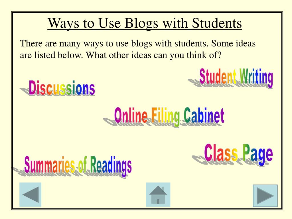 Ways to Use Blogs with Students