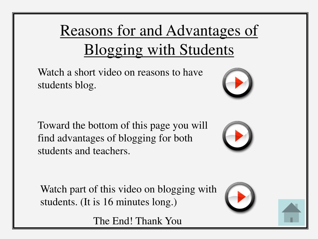 Reasons for and Advantages of Blogging with Students