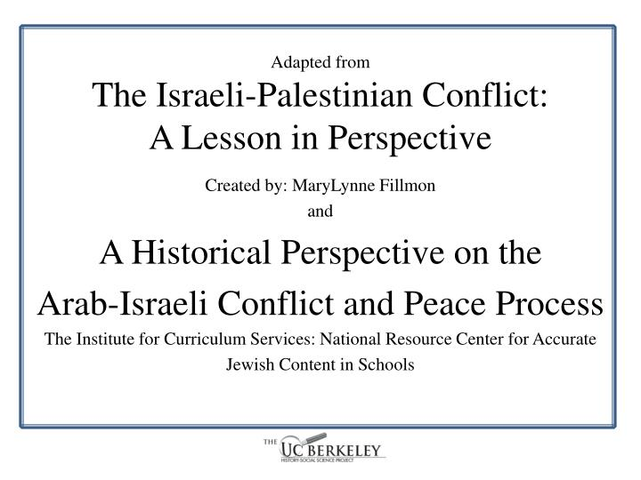 Adapted from the israeli palestinian conflict a lesson in perspective