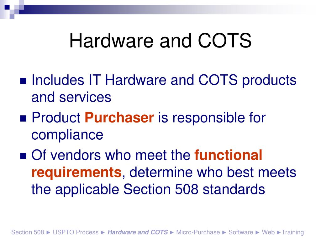 Hardware and COTS