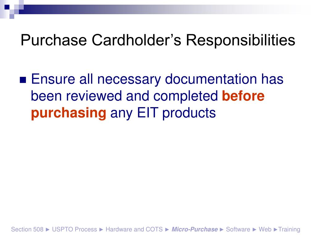 Purchase Cardholder's Responsibilities