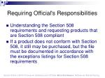 requiring official s responsibilities
