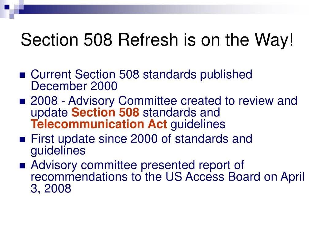 Section 508 Refresh is on the Way!