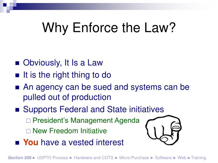 Why enforce the law
