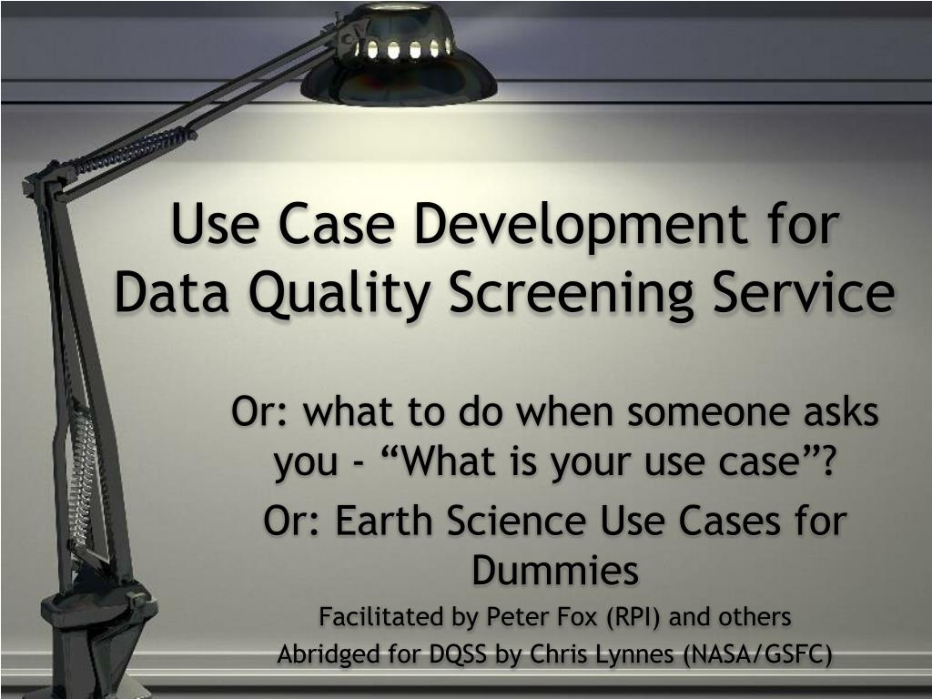 Use Case Development for Data Quality Screening Service