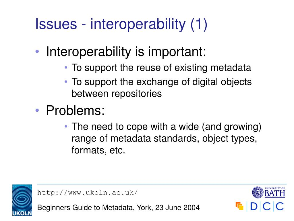 Issues - interoperability (1)