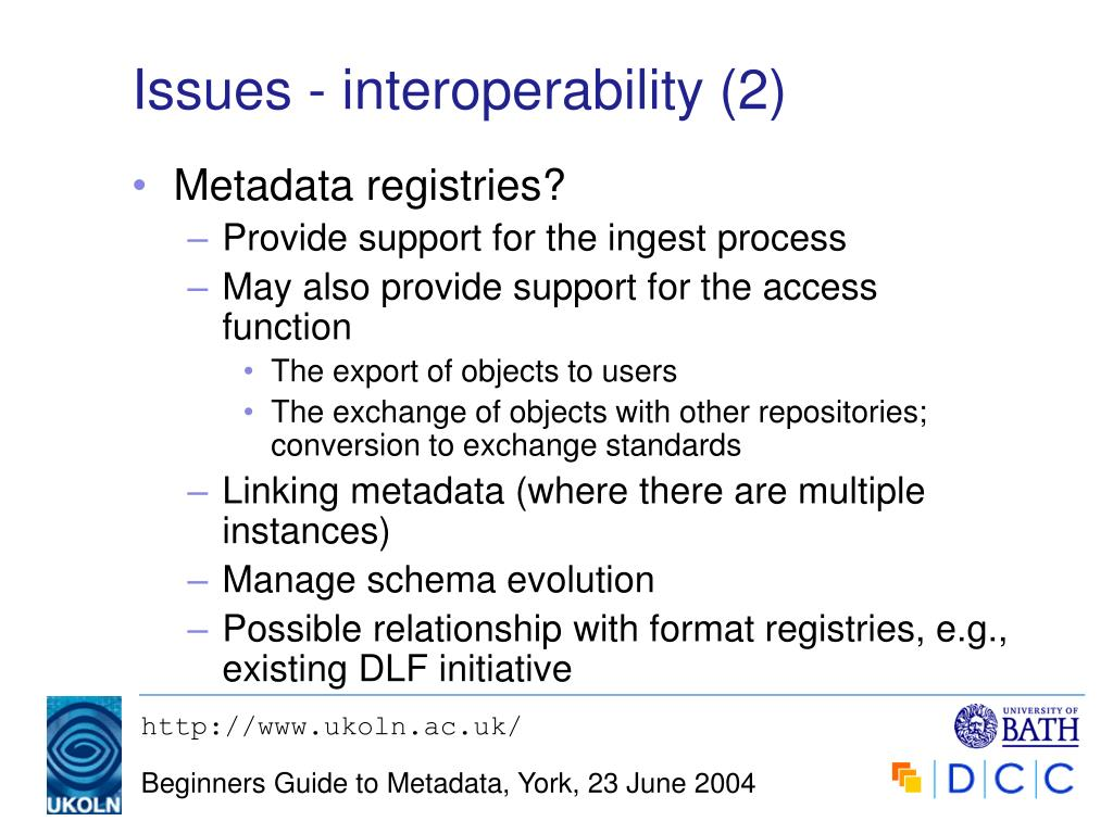 Issues - interoperability (2)