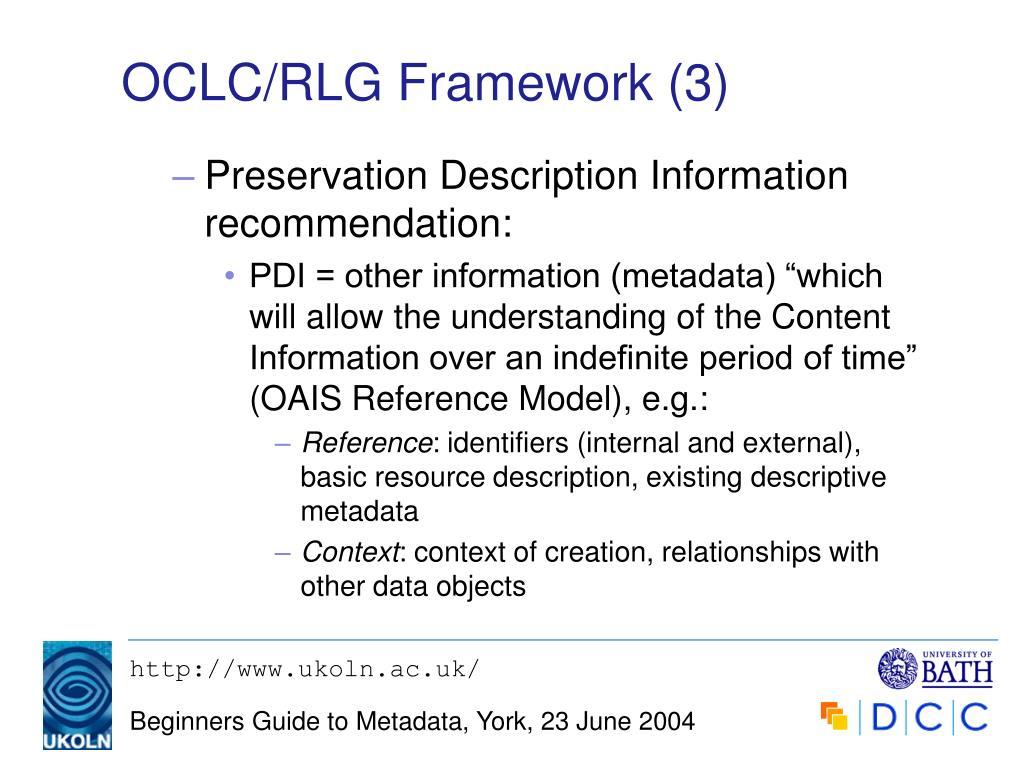 OCLC/RLG Framework (3)