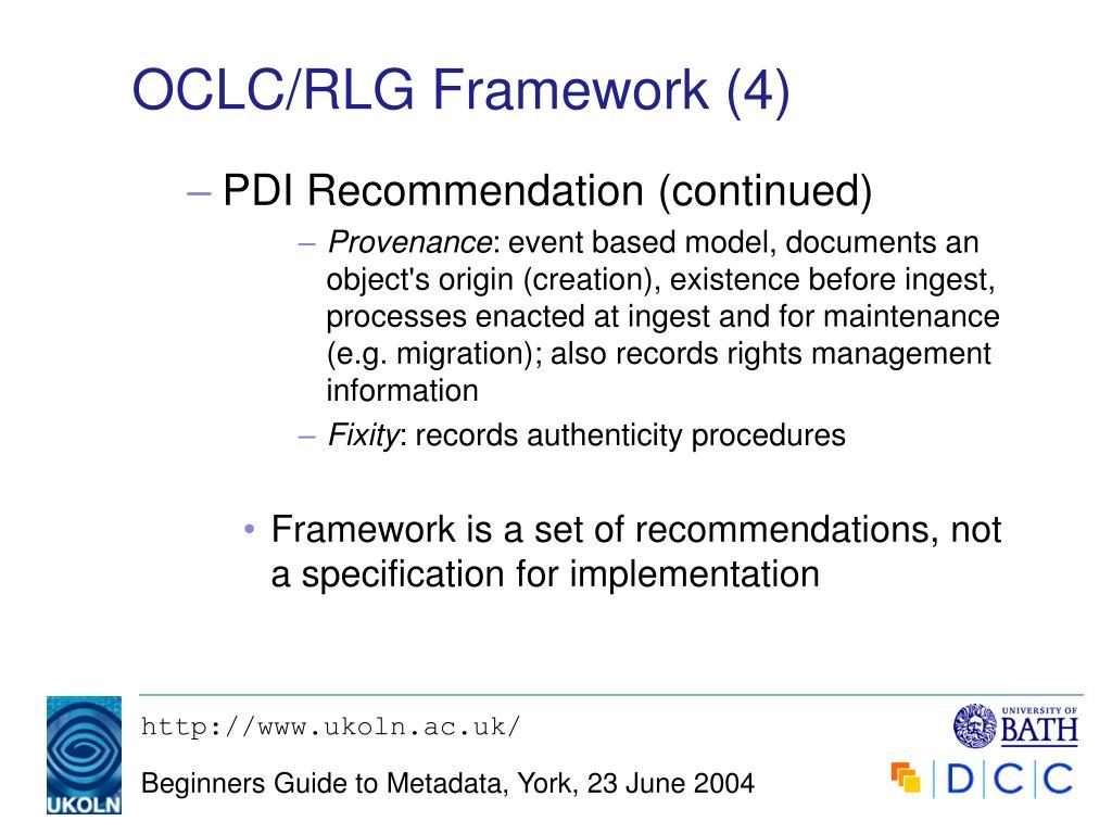OCLC/RLG Framework (4)