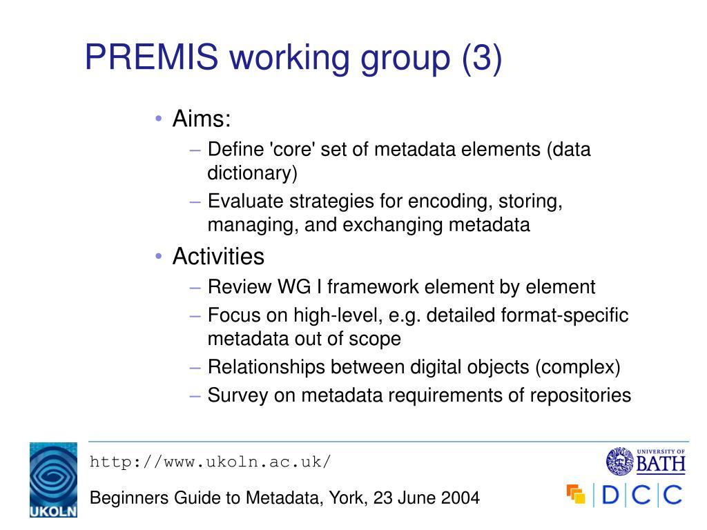 PREMIS working group (3)