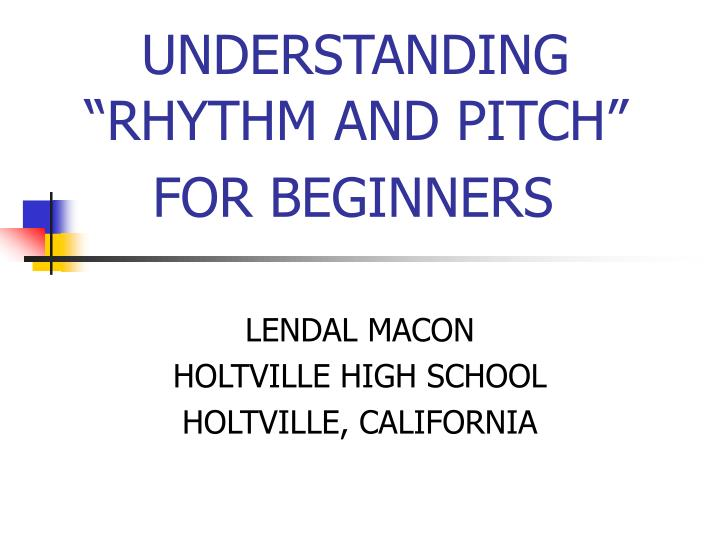Understanding rhythm and pitch for beginners