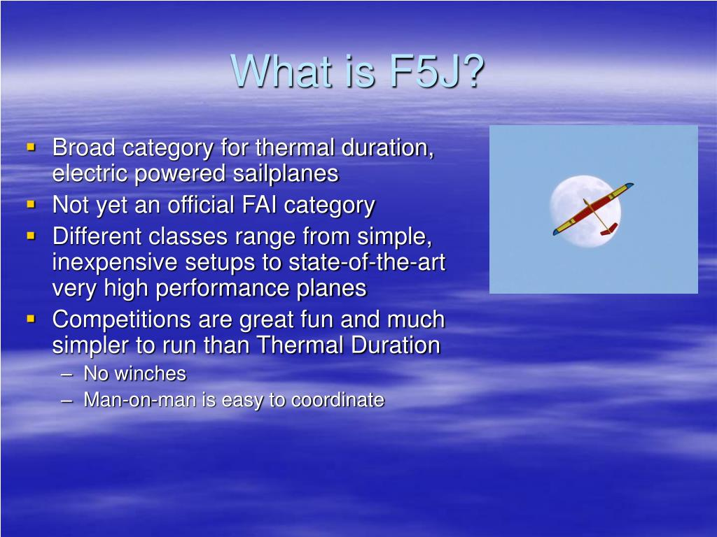 What is F5J?