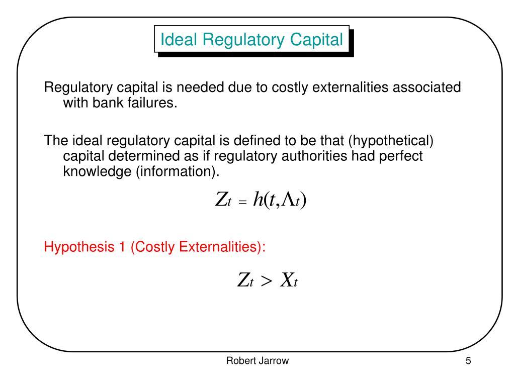 Ideal Regulatory Capital