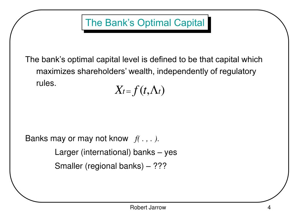 The Bank's Optimal Capital