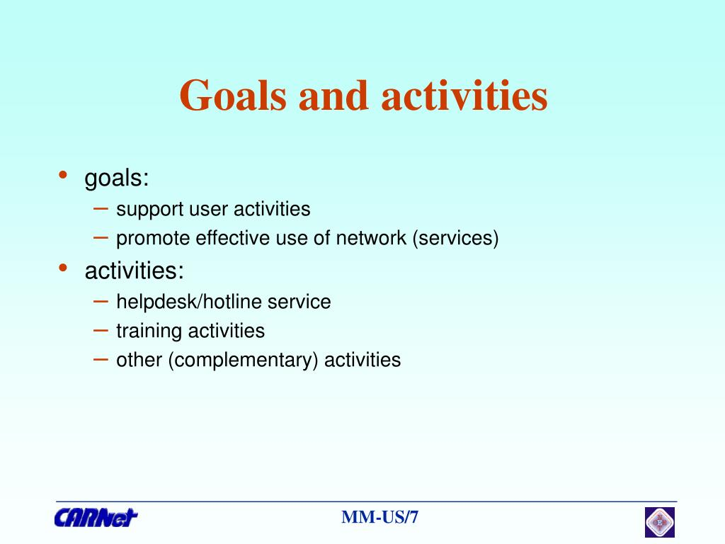 Goals and activities