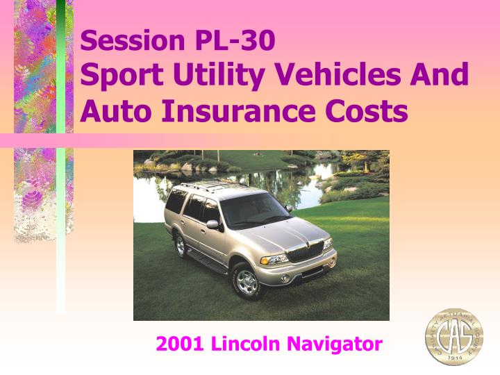 Sport utility vehicles and auto insurance costs