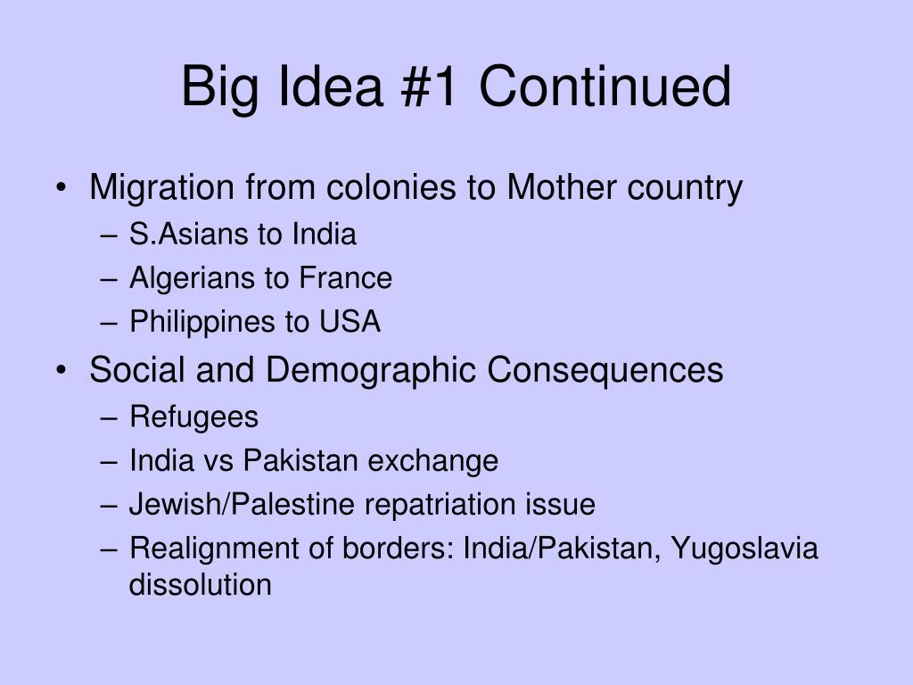 Big Idea #1 Continued