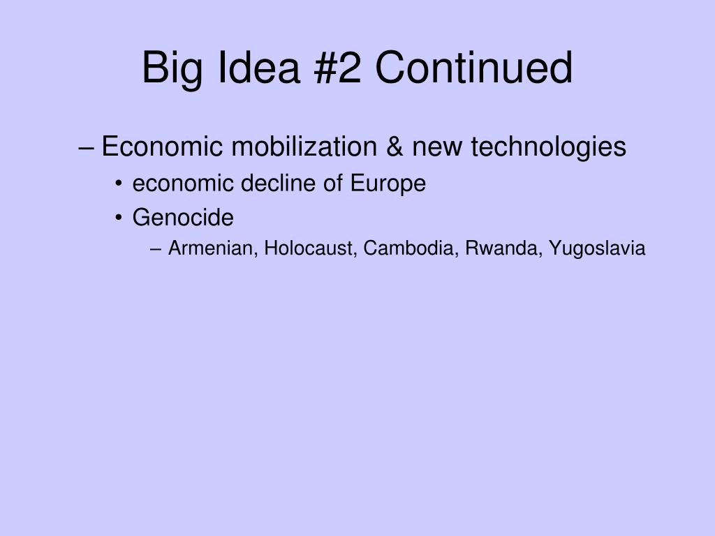 Big Idea #2 Continued