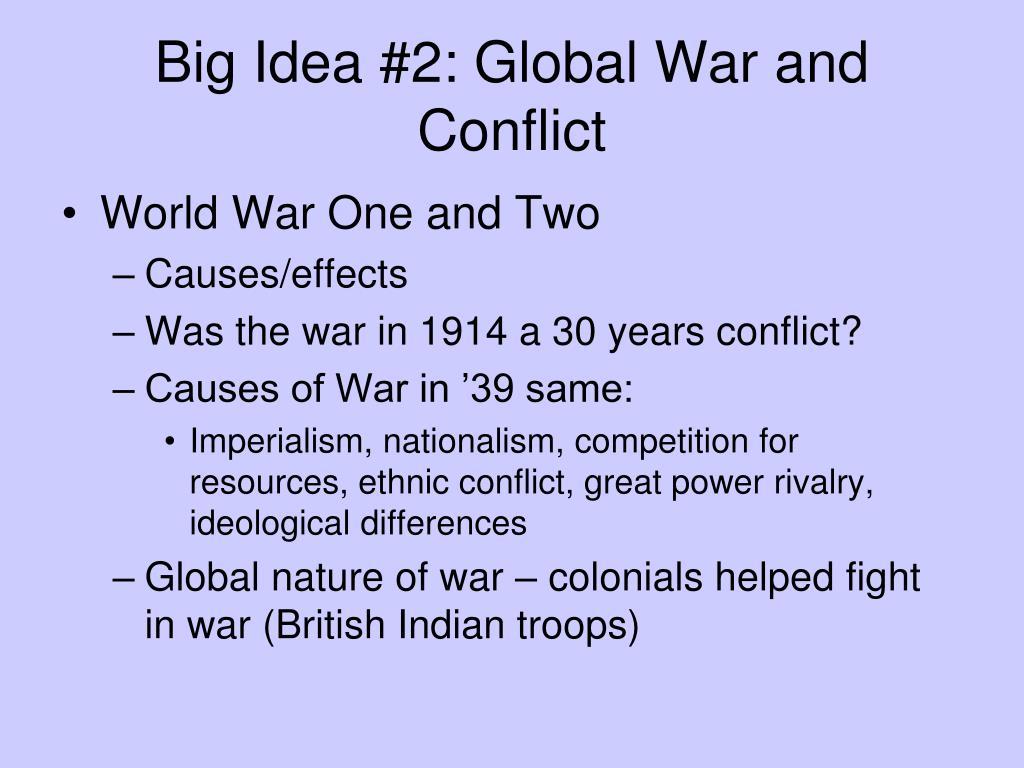 Big Idea #2: Global War and Conflict