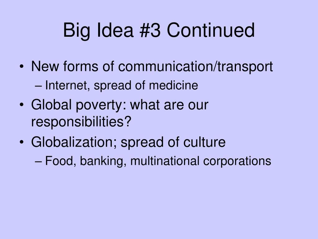 Big Idea #3 Continued