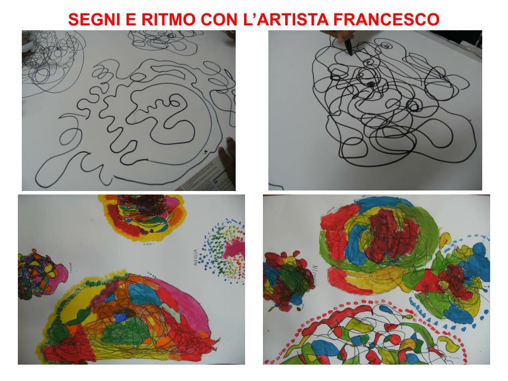 SEGNI E RITMO CON L'ARTISTA FRANCESCO