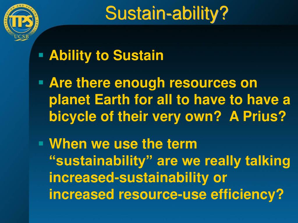 Sustain-ability?