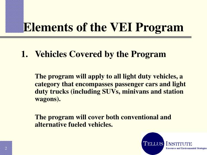 Elements of the vei program