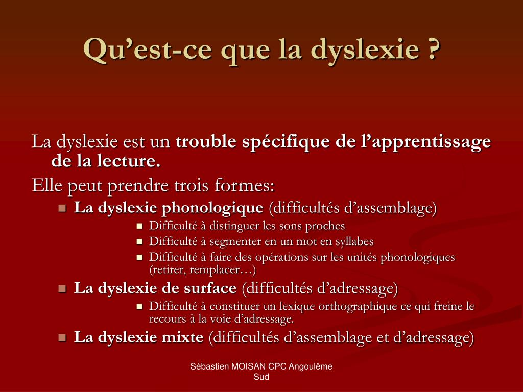 Qu'est-ce que la dyslexie ?
