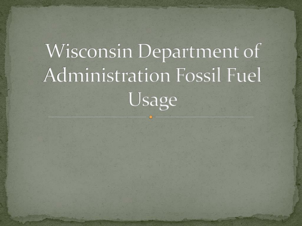 Wisconsin Department of Administration Fossil Fuel Usage