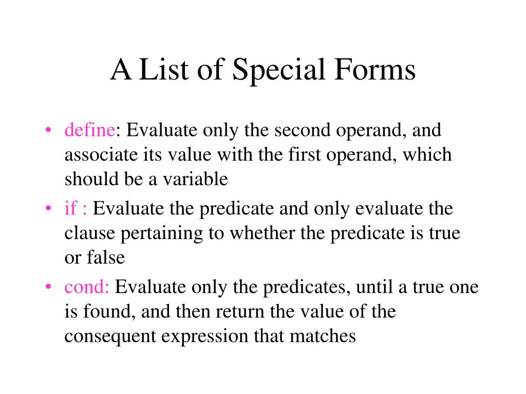 A List of Special Forms