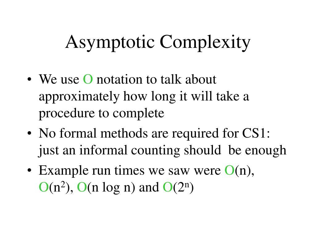 Asymptotic Complexity