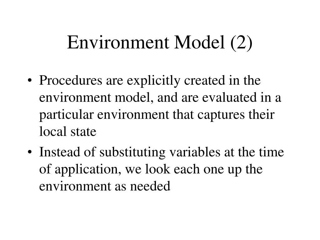 Environment Model (2)
