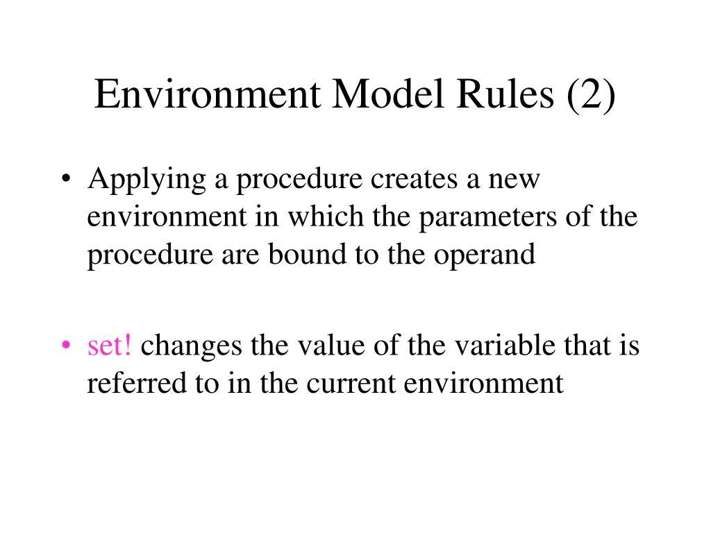 Environment Model Rules (2)