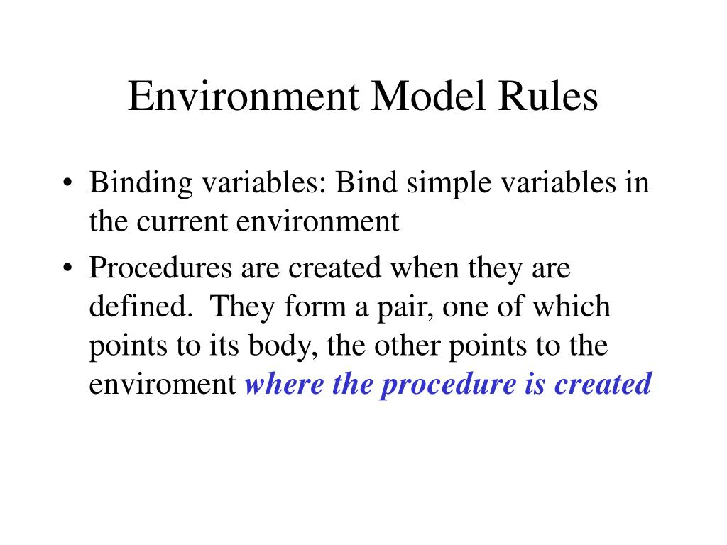 Environment Model Rules