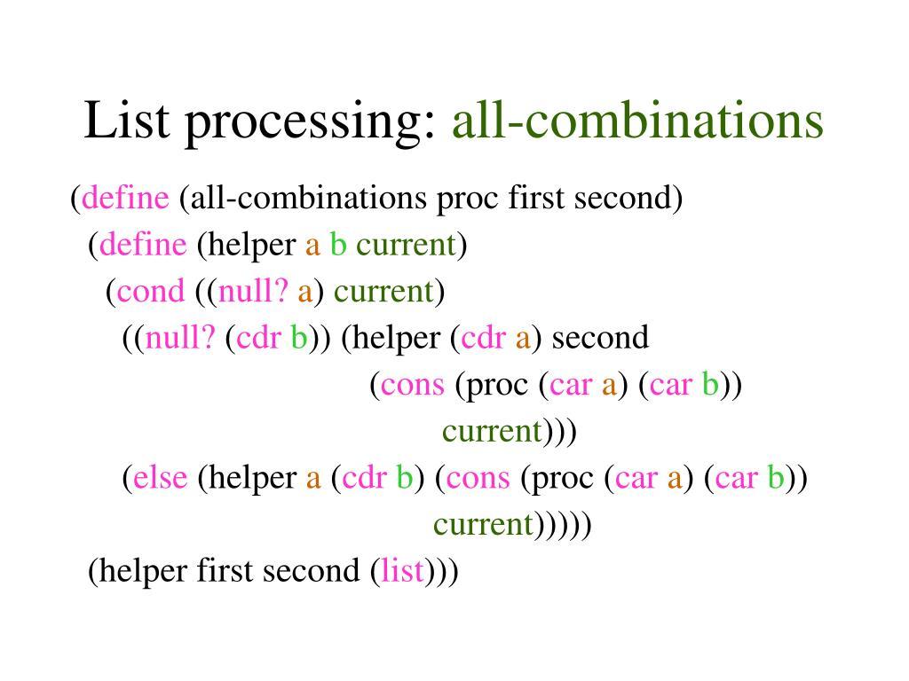 List processing: