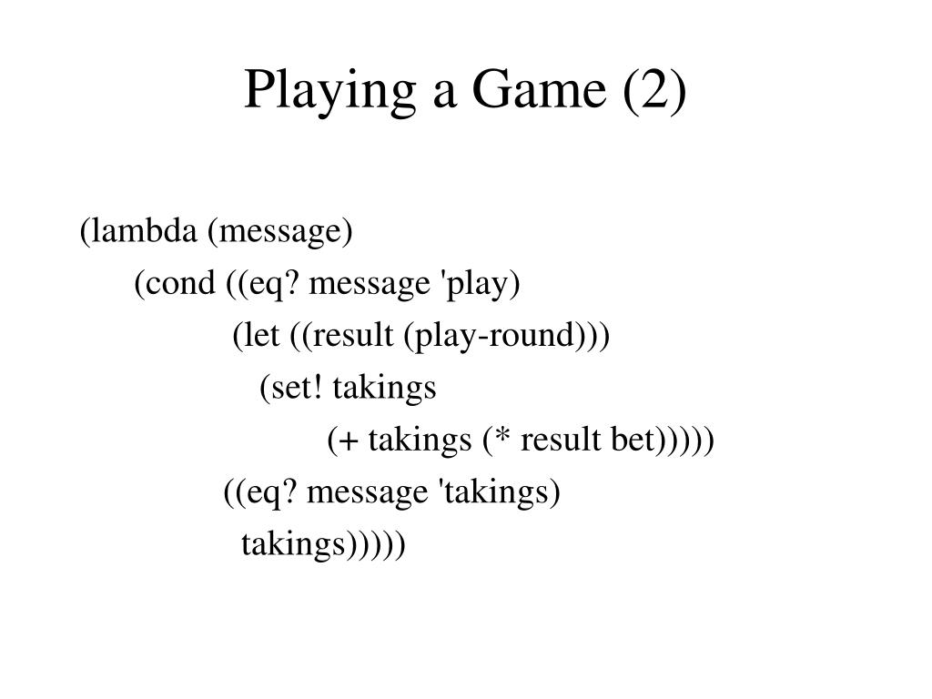 Playing a Game (2)