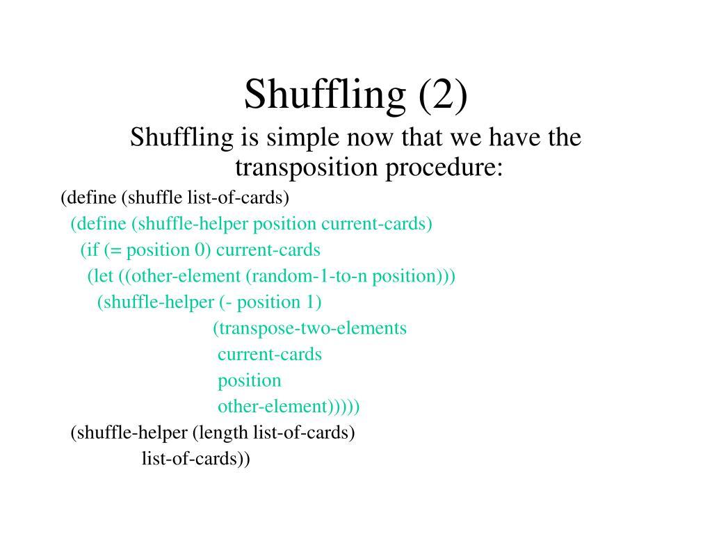 Shuffling (2)