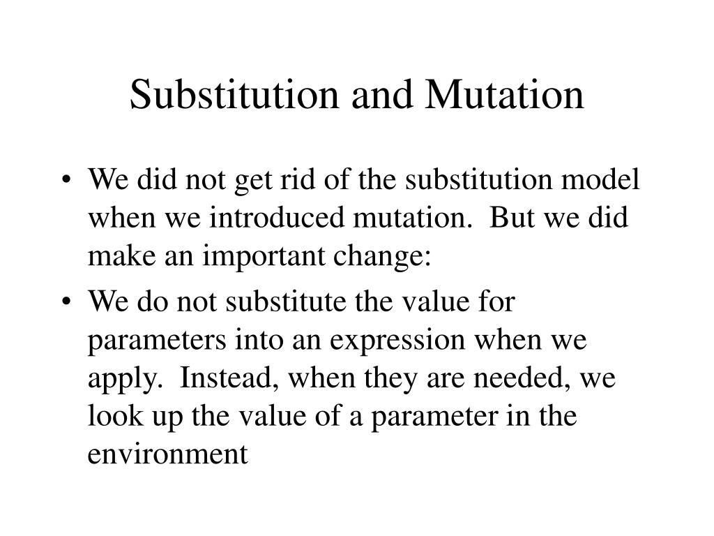 Substitution and Mutation