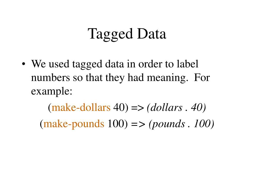 Tagged Data