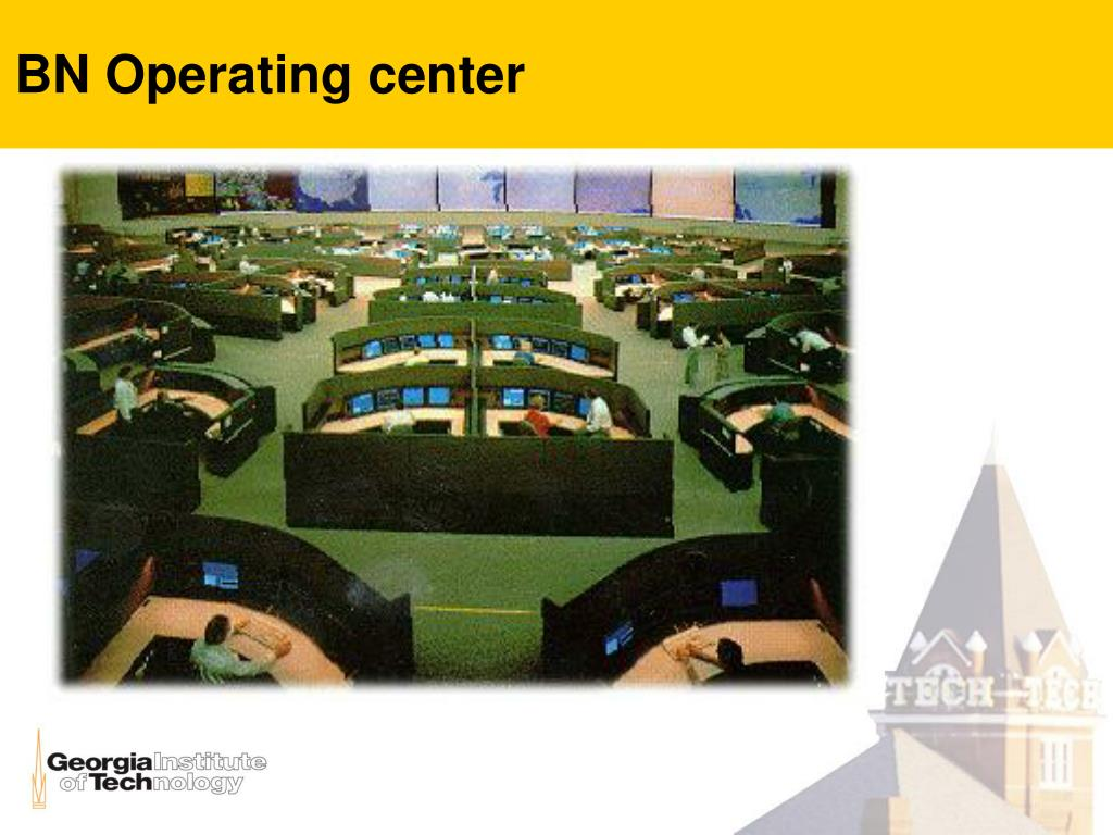 BN Operating center