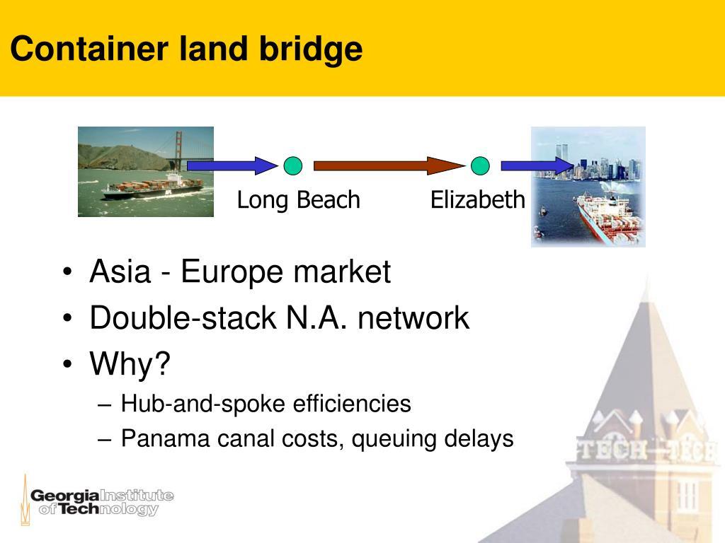 Container land bridge