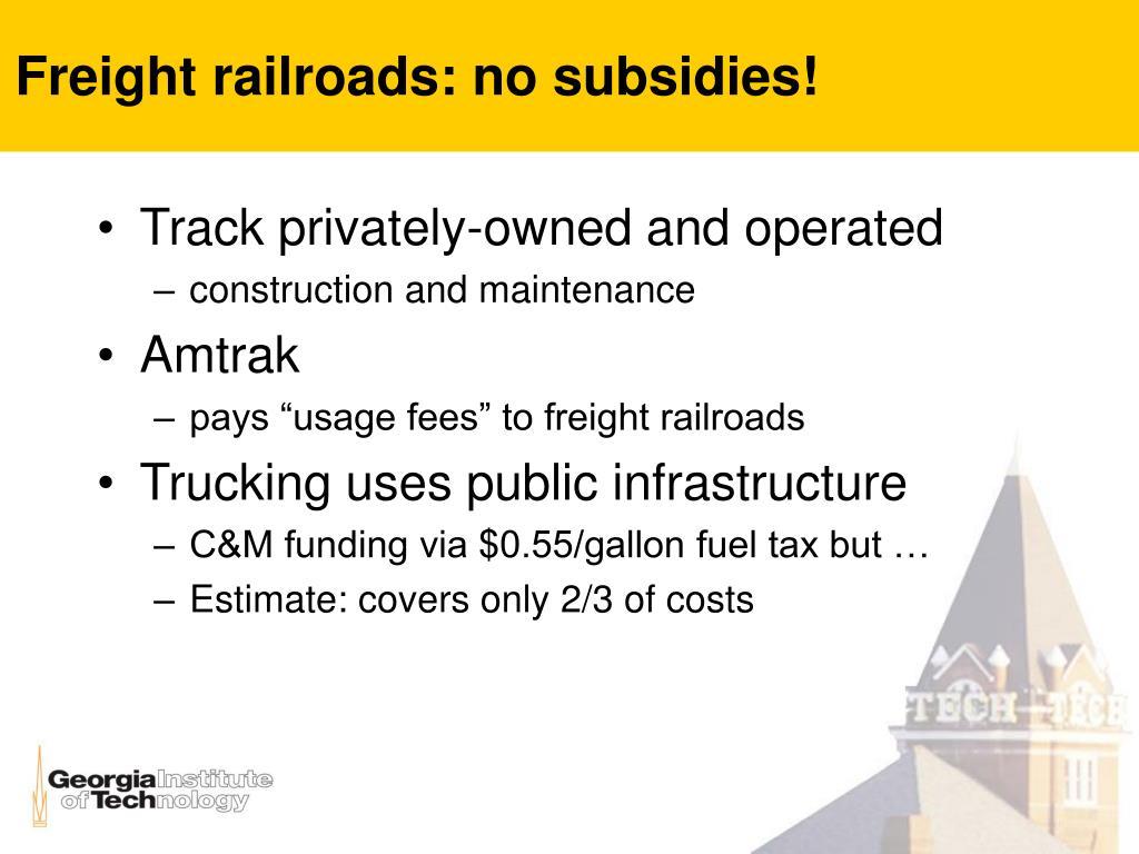 Freight railroads: no subsidies!